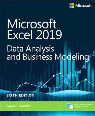 Microsoft Excel 2019 Data Analysis and Business Modeling ( Business Skills ) (6TH ed.) -cover
