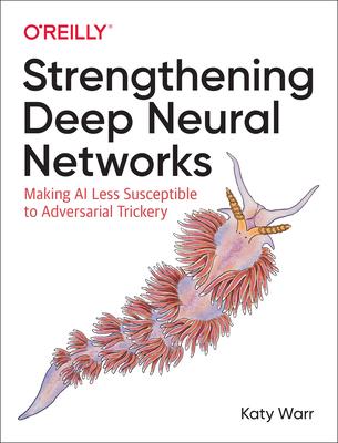 Strengthening Deep Neural Networks-cover