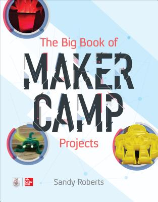 The Big Book of Maker Camp Projects-cover