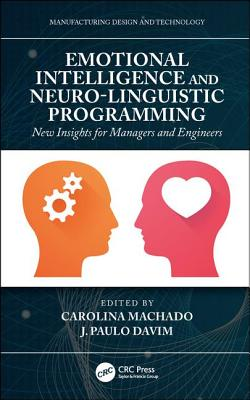 Emotional Intelligence and Neuro-Linguistic Programming: New Insights for Managers and Engineers-cover