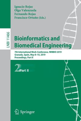 Bioinformatics and Biomedical Engineering: 7th International Work-Conference, Iwbbio 2019, Granada, Spain, May 8-10, 2019, Proceedings, Part II-cover