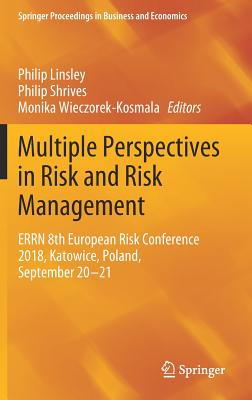 Multiple Perspectives in Risk and Risk Management: Errn 8th European Risk Conference 2018, Katowice, Poland, September 20-21-cover