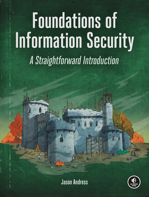 Foundations of Information Security: A Straightforward Introduction-cover