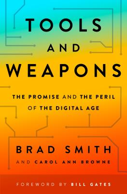 Tools and Weapons: The Promise and the Peril of the Digital Age-cover