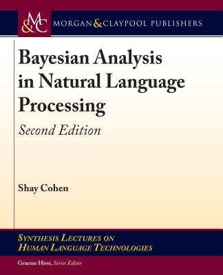 Bayesian Analysis in Natural Language Processing, 2/e (Paperback) -cover