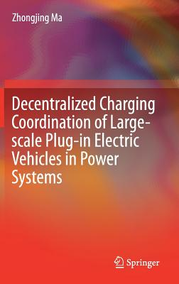 Decentralized Charging Coordination of Large-Scale Plug-In Electric Vehicles in Power Systems-cover