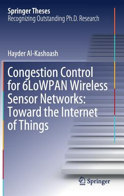 Congestion Control for 6lowpan Wireless Sensor Networks: Toward the Internet of Things-cover