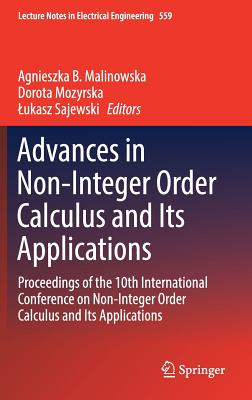 Advances in Non-Integer Order Calculus and Its Applications: Proceedings of the 10th International Conference on Non-Integer Order Calculus and Its Ap-cover