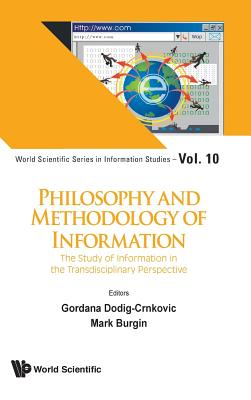 Philosophy and Methodology of Information: The Study of Information in the Transdisciplinary Perspective-cover