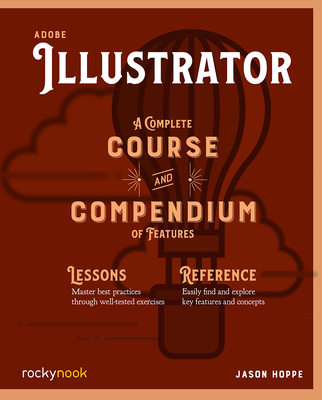 Adobe Illustrator: A Complete Course and Compendium of Features-cover