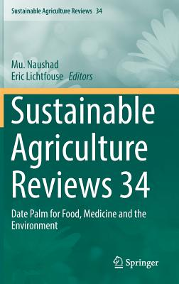 Sustainable Agriculture Reviews 34: Date Palm for Food, Medicine and the Environment-cover