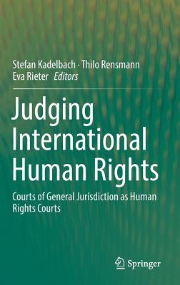 Judging International Human Rights: Courts of General Jurisdiction as Human Rights Courts-cover
