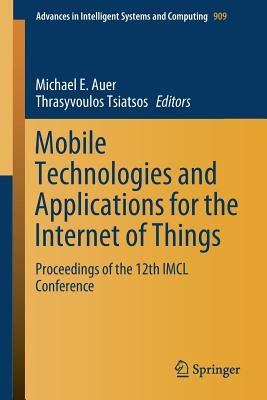 Mobile Technologies and Applications for the Internet of Things: Proceedings of the 12th IMCL Conference-cover