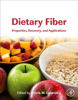 Dietary Fiber: Properties, Recovery, and Applications-cover