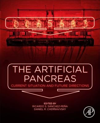 The Artificial Pancreas: Current Situation and Future Directions-cover