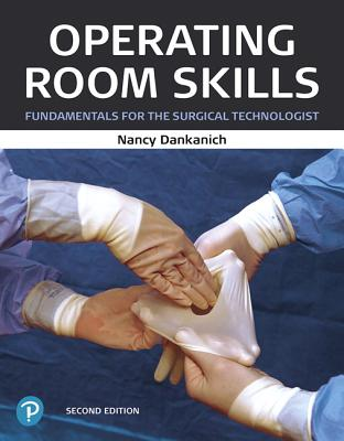 Operating Room Skills: Fundamentals for the Surgical Technologist-cover