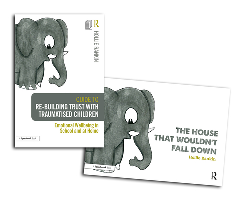 Re-Building Trust with Traumatised Children & the House That Wouldn't Fall Down-cover