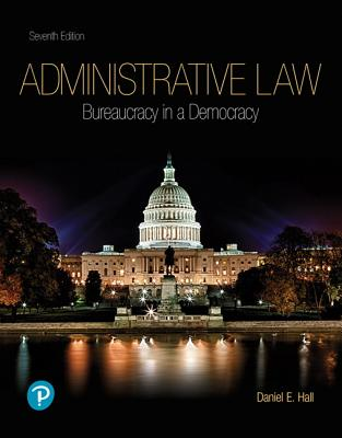 Administrative Law: Bureaucracy in a Democracy-cover