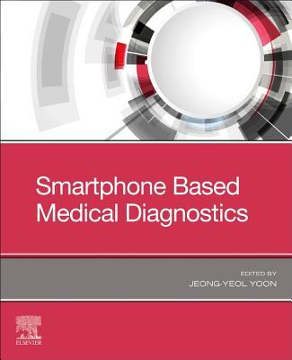 Smartphone Based Medical Diagnostics-cover