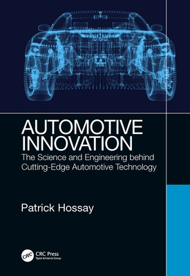 Automotive Innovation: The Science and Engineering Behind Cutting-Edge Automotive Technology-cover