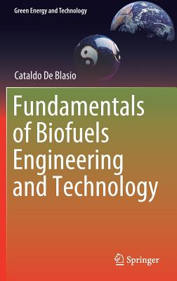 Fundamentals of Biofuels Engineering and Technology-cover