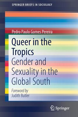 Queer in the Tropics: Gender and Sexuality in the Global South-cover