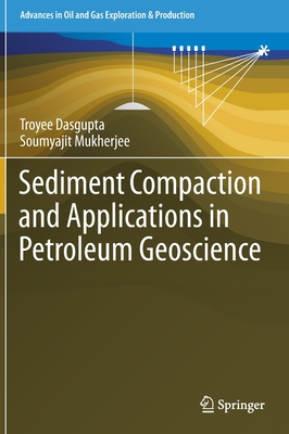 Sediment Compaction and Applications in Petroleum Geoscience-cover