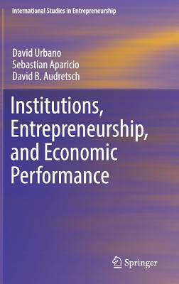 Institutions, Entrepreneurship, and Economic Performance-cover