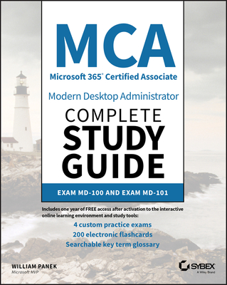 MCA Modern Desktop Administrator Complete Study Guide: Exam MD-100 and Exam MD-101-cover