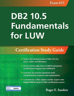 DB2 10.5 Fundamentals for Luw: Certification Study Guide (Exam 615)-cover
