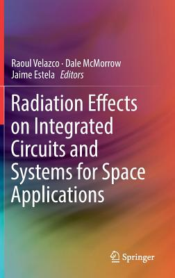 Radiation Effects on Integrated Circuits and Systems for Space Applications-cover