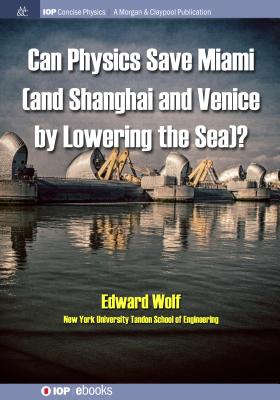 Can Physics Save Miami (and Shanghai and Venice, by Lowering the Sea)?-cover