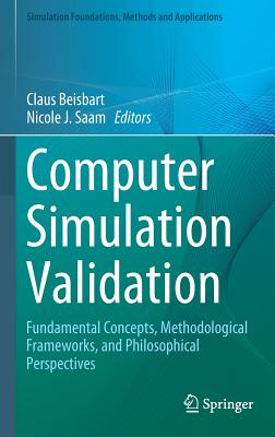 Computer Simulation Validation: Fundamental Concepts, Methodological Frameworks, and Philosophical Perspectives-cover