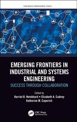 Emerging Frontiers in Industrial and Systems Engineering: Success Through Collaboration-cover