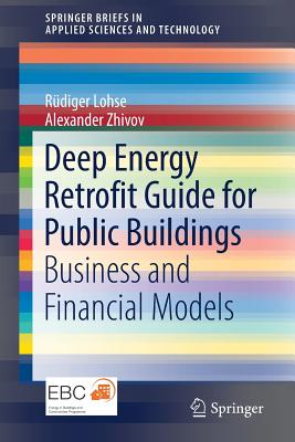 Deep Energy Retrofit Guide for Public Buildings: Business and Financial Models-cover