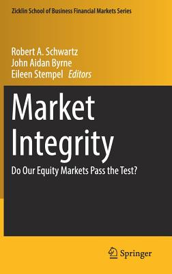 Market Integrity: Do Our Equity Markets Pass the Test?-cover