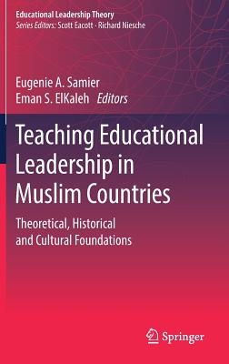 Teaching Educational Leadership in Muslim Countries: Theoretical, Historical and Cultural Foundations-cover