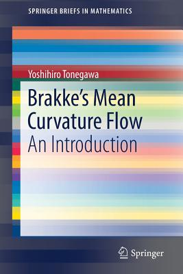 Brakke's Mean Curvature Flow: An Introduction-cover