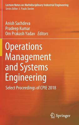 Operations Management and Systems Engineering: Select Proceedings of Cpie 2018-cover