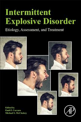 Intermittent Explosive Disorder: Etiology, Assessment, and Treatment-cover