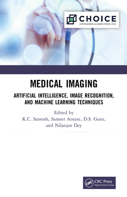 Medical Imaging: Artificial Intelligence, Image Recognition, and Machine Learning Techniques-cover