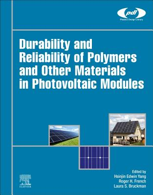 Durability and Reliability of Polymers and Other Materials in Photovoltaic Modules-cover