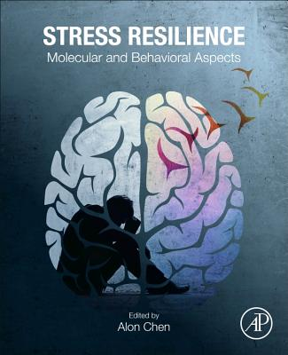 Stress Resilience: Molecular and Behavioral Aspects-cover
