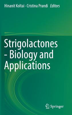 Strigolactones - Biology and Applications-cover