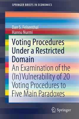 Voting Procedures Under a Restricted Domain: An Examination of the (In)Vulnerability of 20 Voting Procedures to Five Main Paradoxes