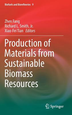 Production of Materials from Sustainable Biomass Resources-cover