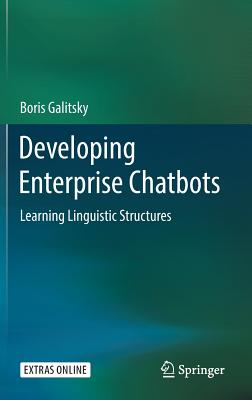 Developing Enterprise Chatbots: Learning Linguistic Structures-cover