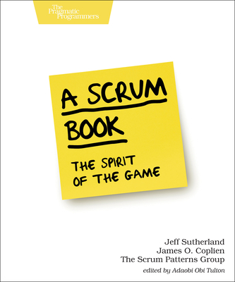 A Scrum Book: The Spirit of the Game-cover