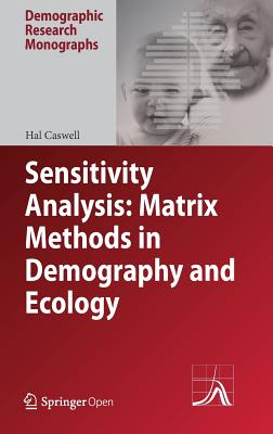 Sensitivity Analysis: Matrix Methods in Demography and Ecology-cover