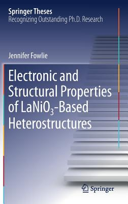 Electronic and Structural Properties of Lanio₃-Based Heterostructures